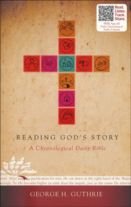Reading God's Story: A Chronological Daily Bible, Paperback   -