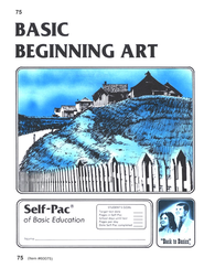Beginning Art Self-Pac 75, Grade 9-12   -