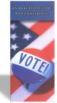 Vote! An Election Guide for Christians   -