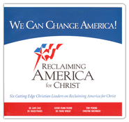We Can Change America: Six Cutting Edge Christian Leaders on Reclaiming America for Christ  -     By: Center For Reclaiming America