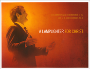 A Lamplighter for Christ: A Celebration and Remembrance of the Life of D. James Kennedy--Book and DVD  -     By: D. James Kennedy