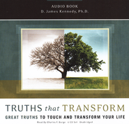 Truths That Transform: Great Truths To Touch and Transform  Your Life, 6-CD Set  -              By: D. James Kennedy