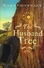 The Husband Tree, Montana Marriages Series #2   -     By: Mary Connealy