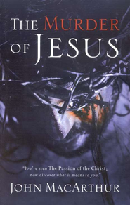 The Murder of Jesus, Slightly Imperfect   -              By: John MacArthur