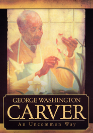 George Washington Carver: An Uncommon Way--DVD   -     Narrated By: Dr. Voddie Baucham     By: Dr. Voddie Baucham, narrator