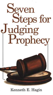 Seven Steps for Judging Prophecy  -     By: Kenneth E. Hagin