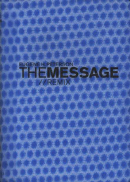 Message Remix 2.0 Hypercolor vinyl: Blue Bubble  -     By: Eugene H. Peterson