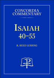 Isaiah 40-55  -              By: R. Reed Lessing