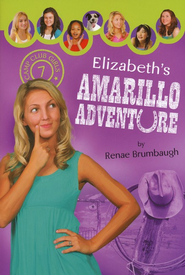 #7: Elizabeth's Amarillo Adventure  -     By: Renae Brumbaugh
