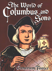 The World of Columbus and Sons   -     By: Genevieve Foster