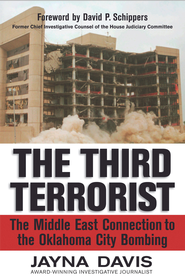 The Third Terrorist: The Middle East Connection to the Oklahoma City Bombing - eBook  -     By: Jayna Davis