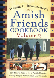 Wanda E. Brunstetter's Amish Friends Cookbook, Volume 2   -     By: Wanda E. Brunstetter