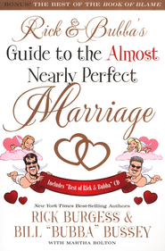 Rick and Bubba's Guide to the Almost Nearly Perfect Marriage  -     By: Bill Bussey, Rick Burgess