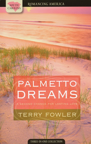 Palmetto Dreams (South Carolina)   -              By: Terry Fowler
