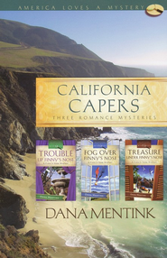 California Capers  -              By: Dana Mentink