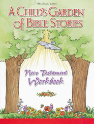 A Child's Garden of Bible Stories: New Testament Workbook  - Slightly Imperfect  -     By: Carolyn Bergt