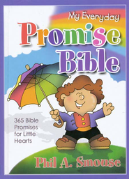 My Everyday Promise Bible  -     By: Phil A. Smouse