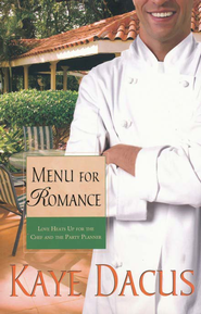Menu for Romance, Brides of Bonneterre Series #2   -              By: Kaye Dacus