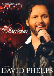 Christmas With David Phelps, DVD   -