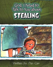 God, I Need to Talk to You about Stealing   -     By: Dan Carr