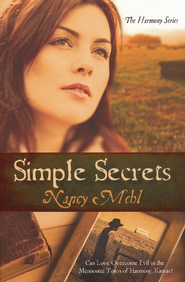 Simple Secrets, Harmony Series   -     By: Nancy Mehl