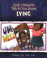 God, I Need to Talk to You about Lying (10 pack)   -     By: Dan Carr