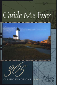 Guide Me Ever: 365 Classic Devotions from Portals of  Prayer  -     Edited By: Erik Rottmann