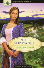 White Mountain Brides: Three-in-One Collection (New Hampshire)  -              By: Susan Page Davis