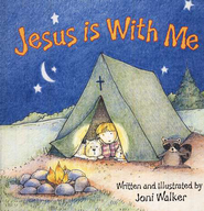 Jesus Is with Me   -     By: Joni Walker