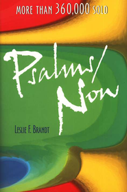 Psalms Now, Third Edition    -     By: Leslie Brandt