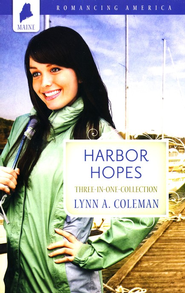 Harbor Hopes - Three-in-One Collection (Maine)  -              By: Lynn Coleman