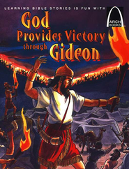 God Provides Victory through Gideon   -