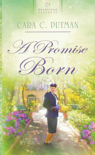 Promise Born  -              By: Cara Putman