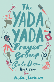 The Yada Yada Prayer Group Gets Down - eBook  -     By: Neta Jackson
