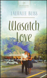 Wasatch Love  -     By: Lauralee Bliss