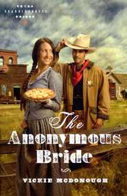 The Anonymous Bride, Texas Boardinghouse Brides Series #1   -     By: Vickie McDonough