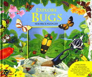 Explore Bugs   -     By: Maurice Pledger
