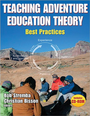 Teaching Adventure Education Theory: Best Practices   -     By: Robert Stremba, Christian Bisson