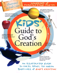 Kids' Guide to God's Creation  -     By: Tracy Sumner