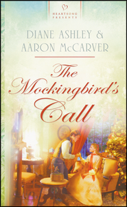 The Mockingbird's Call  -     By: Diane Ashley, Aaron McCarver