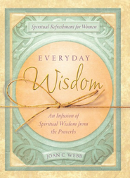 Everyday Wisdom  -     By: Rebecca Currington