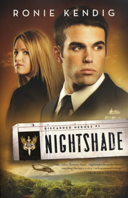 Nightshade, Discarded Heroes Series #1   -     By: Ronie Kendig
