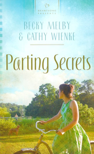 Parting Secrets  -     By: Becky Melby, Cathy Wienke