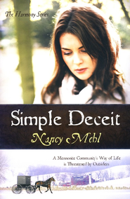 Simple Deceit, Harmony Series #2   -     By: Nancy Mehl