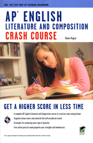 AP English Literature & Composition Crash Course  -     By: Dawn Hogue