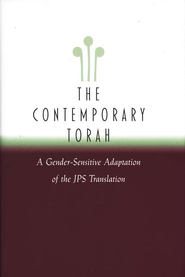 The Contemporary Torah: A Gender-Sensitive Adaptation of the JPS Translation  -