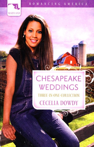 Chesapeake Weddings, Three-in-One Collections  (Maryland)  -              By: Cecelia Dowdy