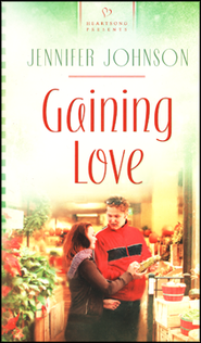 Gaining Love  -     By: Jennifer Johnson