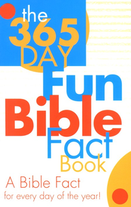 The 365-Day Fun Bible Fact Book   -