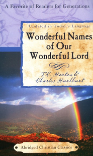 Wonderful Names of Our Wonderful Lord  -              By: Charles Hurlburt, T.C. Horton